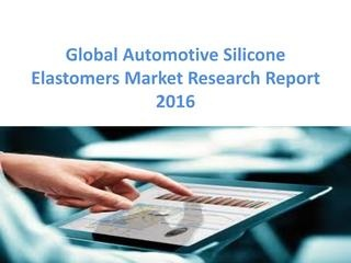 Automotive Silicone Elastomers