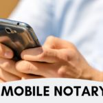 Online and Mobile Notaries